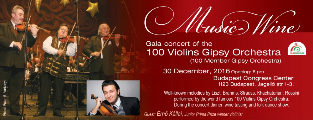 Music-Wine Gala Concert of the 100 Member Gipsy Orchestra